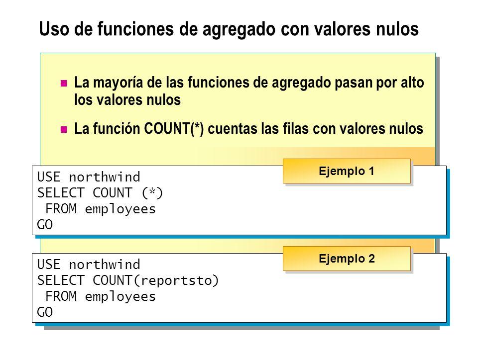 Uso de funciones de agregado con valores nulos
