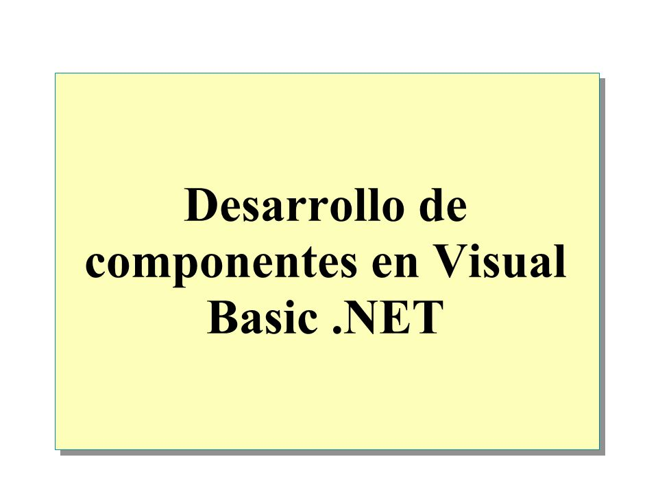 Desarrollo de componentes en Visual Basic .NET