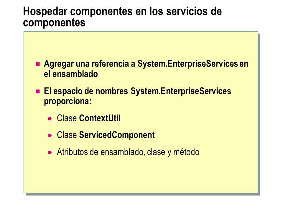 Hospedar componentes en los servicios de componentes