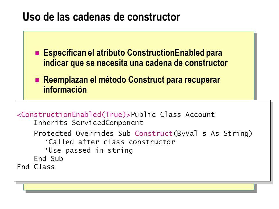 Uso de las cadenas de constructor