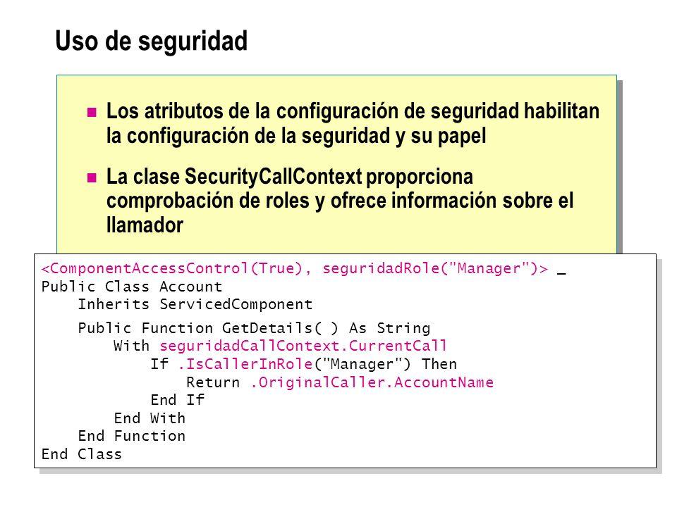 Uso de seguridad Los atributos de la configuración de seguridad habilitan la configuración de la seguridad y su papel.