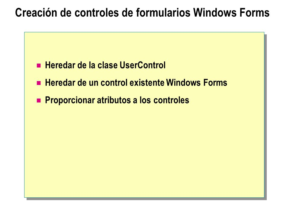 Creación de controles de formularios Windows Forms