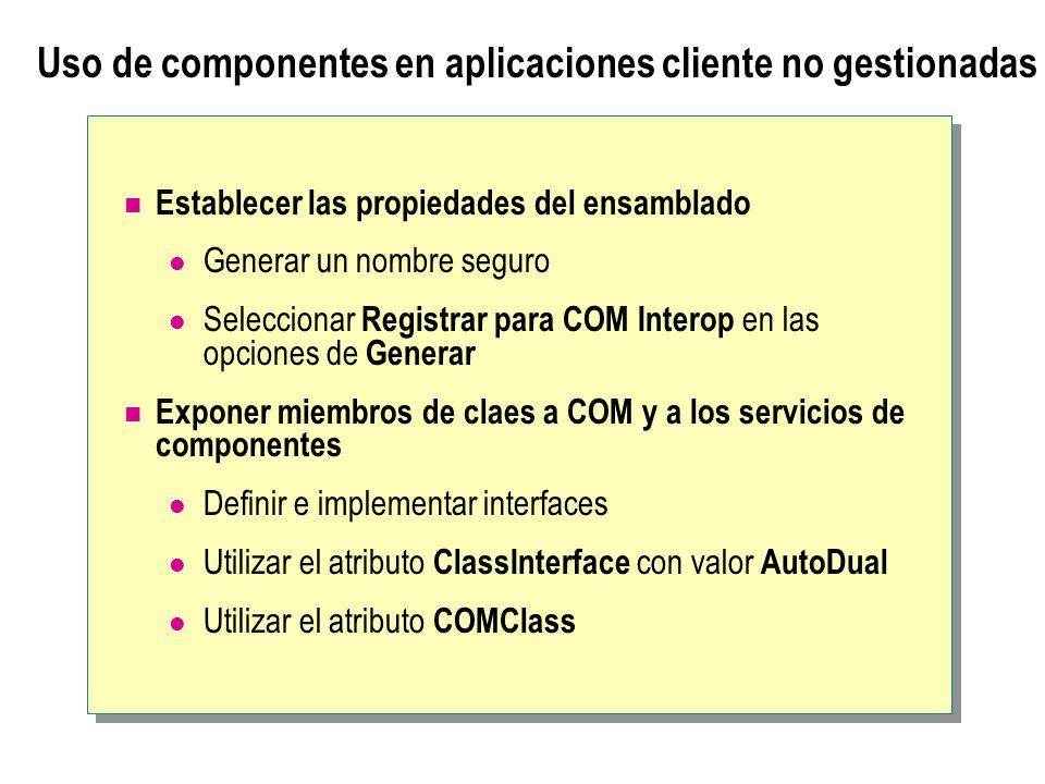 Uso de componentes en aplicaciones cliente no gestionadas