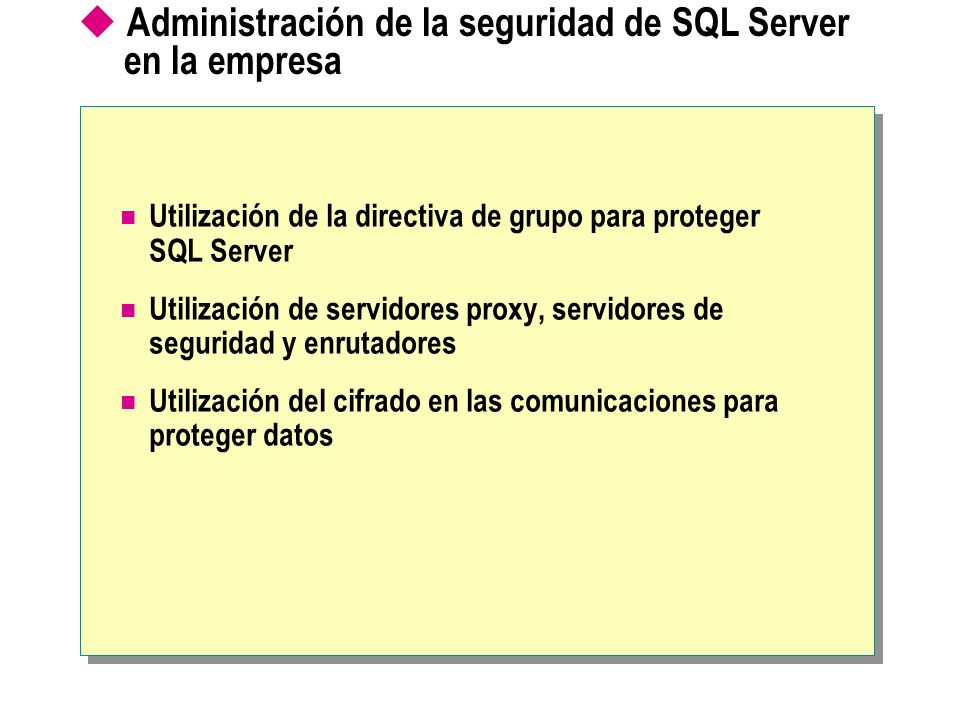 Administración de la seguridad de SQL Server en la empresa