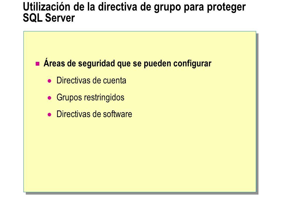 Utilización de la directiva de grupo para proteger SQL Server