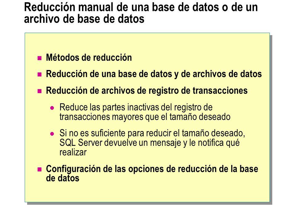 Reducción manual de una base de datos o de un archivo de base de datos