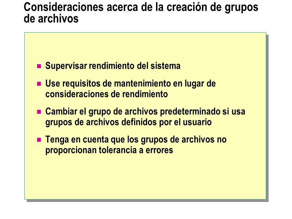 Consideraciones acerca de la creación de grupos de archivos