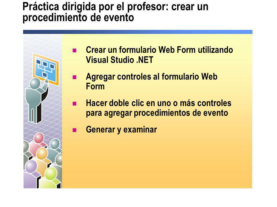 Práctica dirigida por el profesor: crear un procedimiento de evento