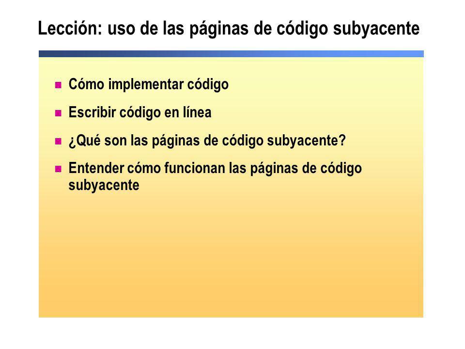 Lección: uso de las páginas de código subyacente