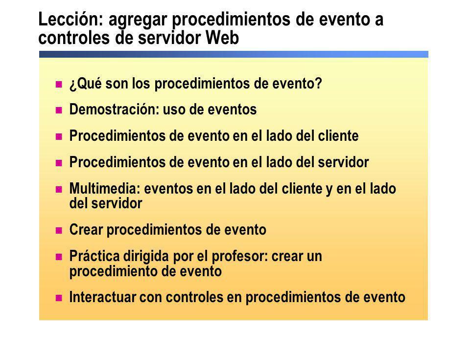 Lección: agregar procedimientos de evento a controles de servidor Web