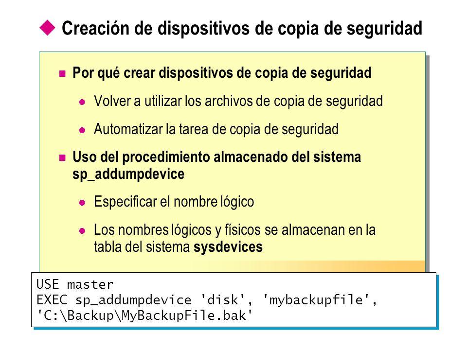 Creación de dispositivos de copia de seguridad