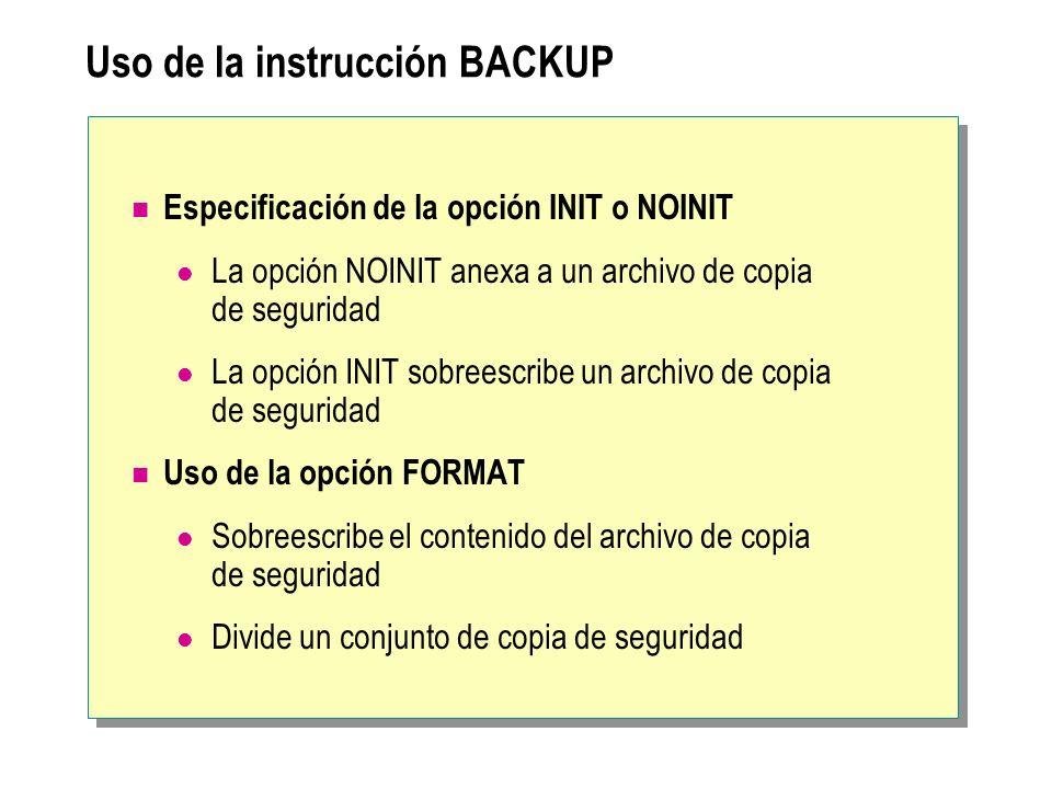 Uso de la instrucción BACKUP