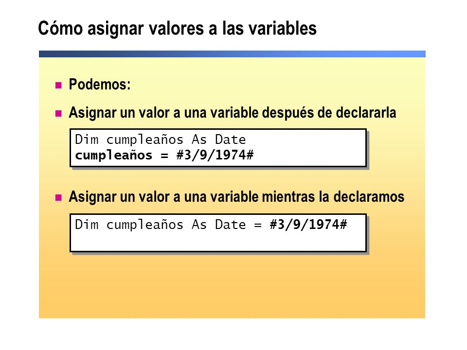 Cómo asignar valores a las variables