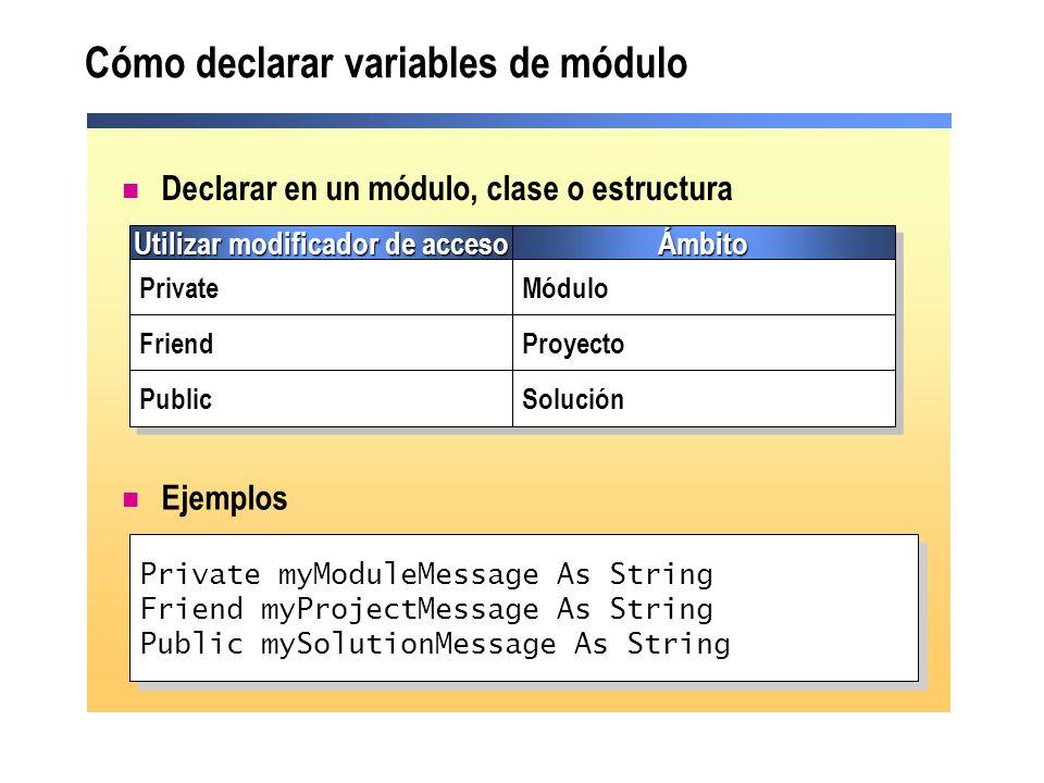 Cómo declarar variables de módulo