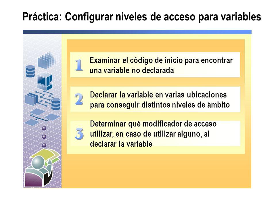 Práctica: Configurar niveles de acceso para variables