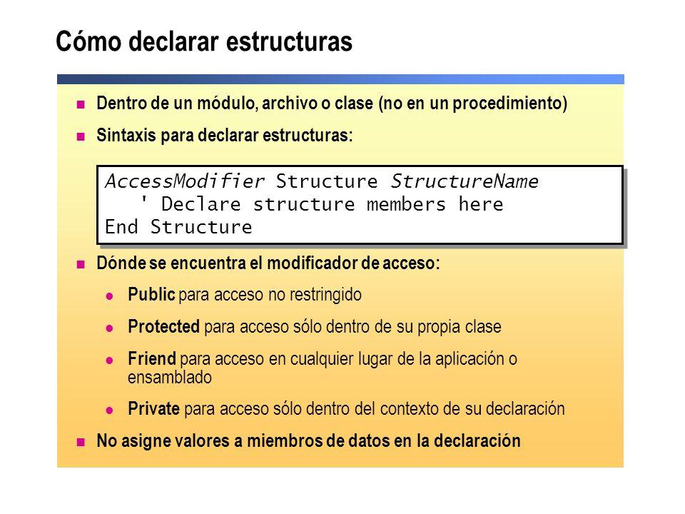 Cómo declarar estructuras