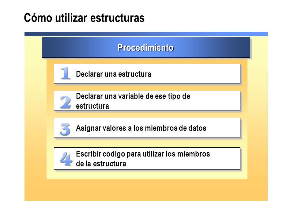 Cómo utilizar estructuras