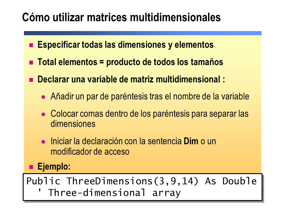 Cómo utilizar matrices multidimensionales