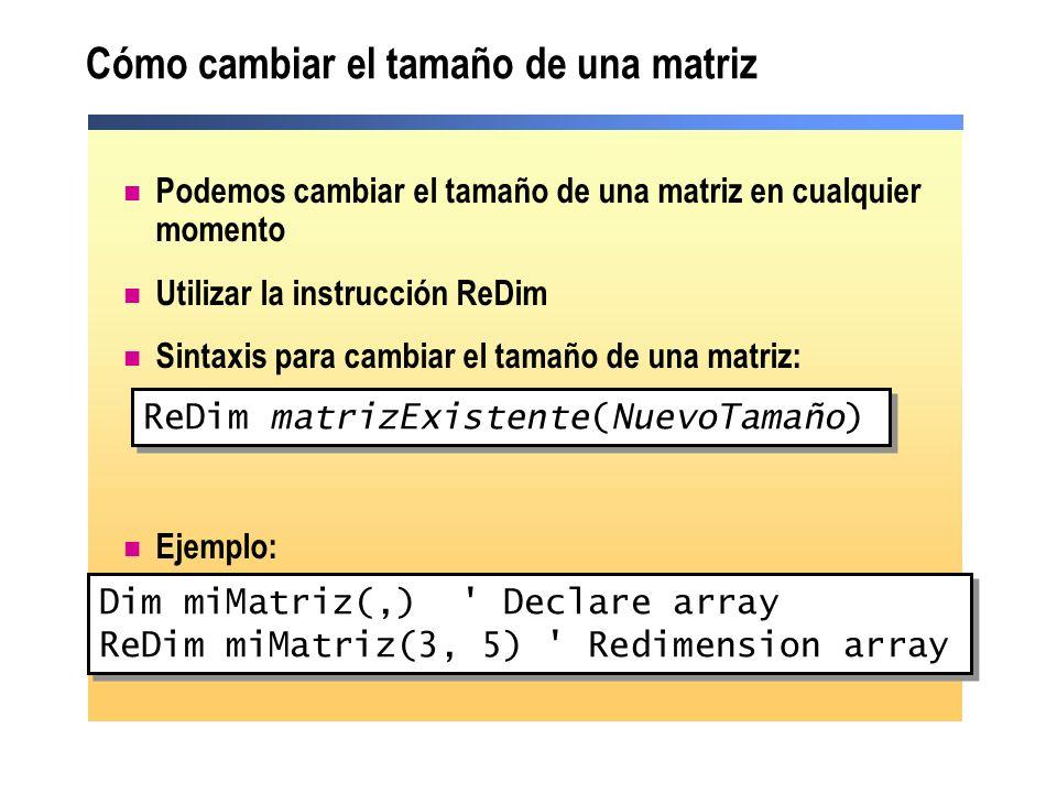 Cómo cambiar el tamaño de una matriz