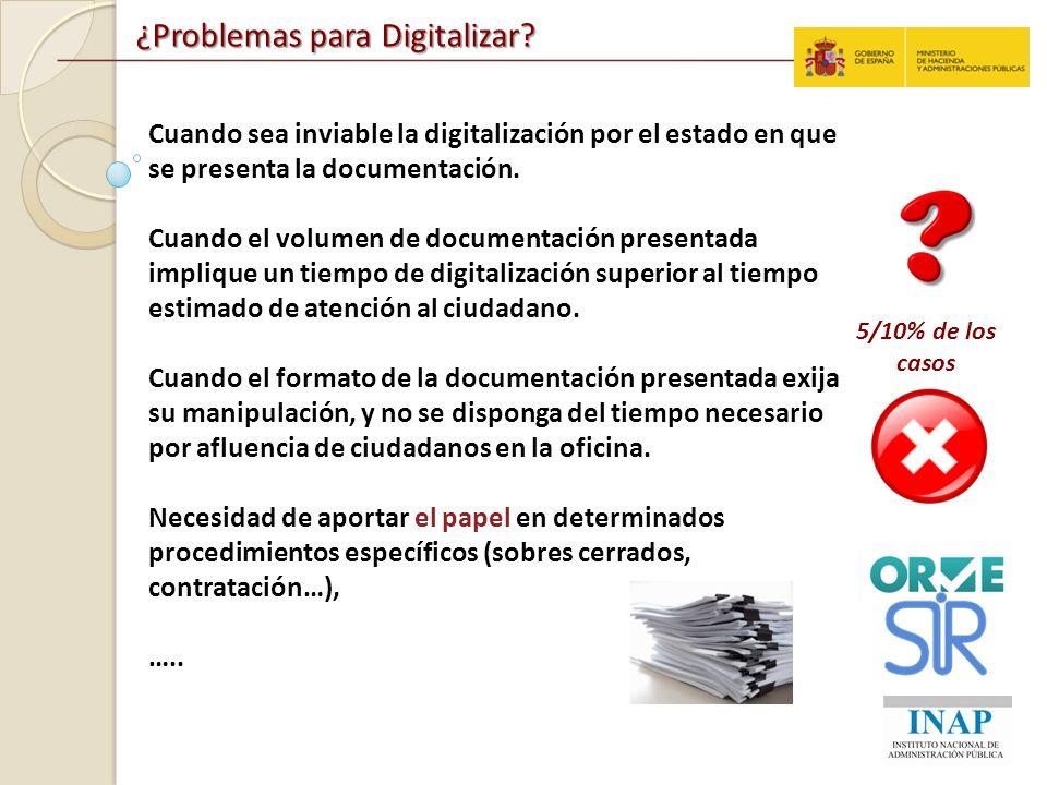 ¿Problemas para Digitalizar