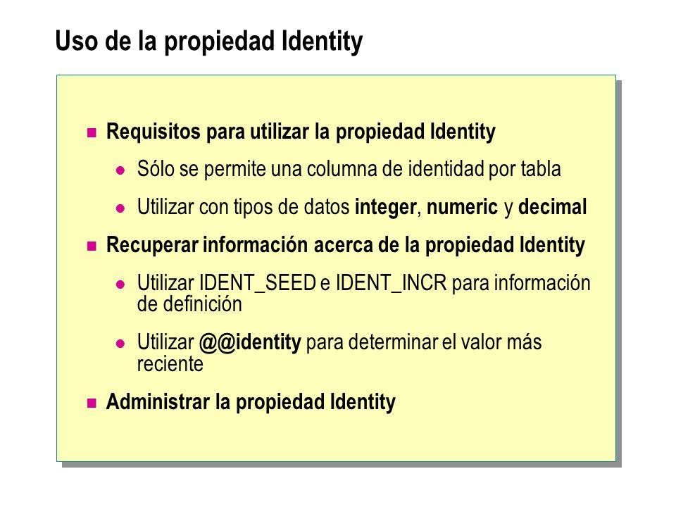 Uso de la propiedad Identity