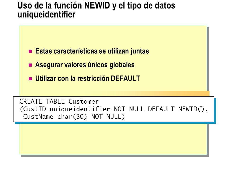Uso de la función NEWID y el tipo de datos uniqueidentifier