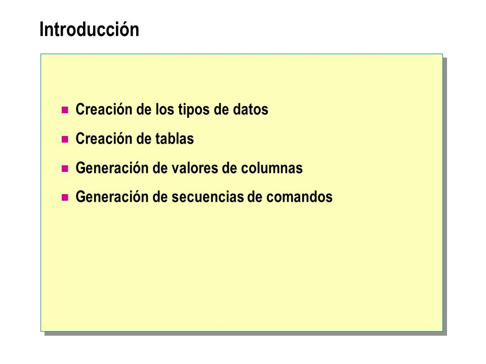 Introducción Creación de los tipos de datos Creación de tablas