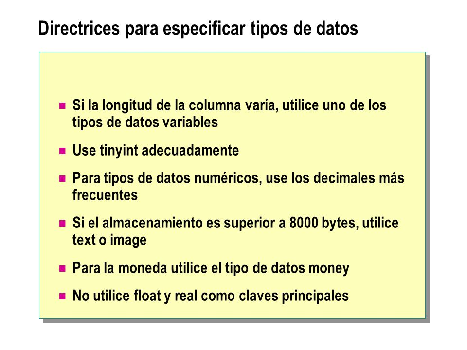 Directrices para especificar tipos de datos