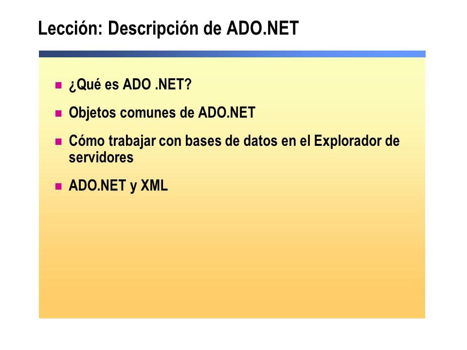 Lección: Descripción de ADO.NET