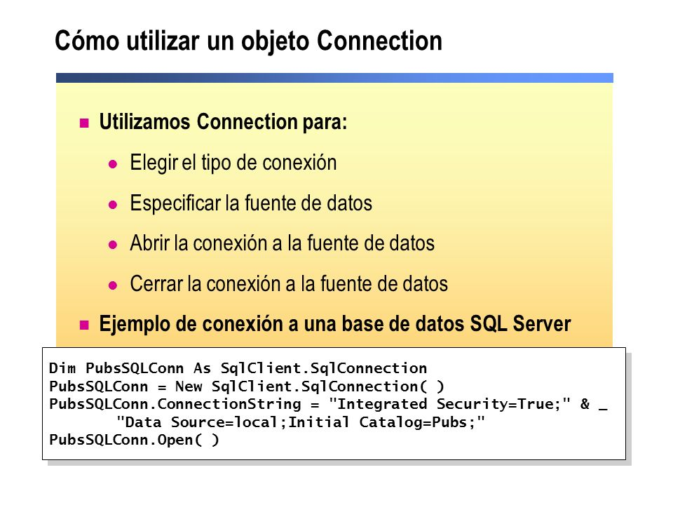 Cómo utilizar un objeto Connection