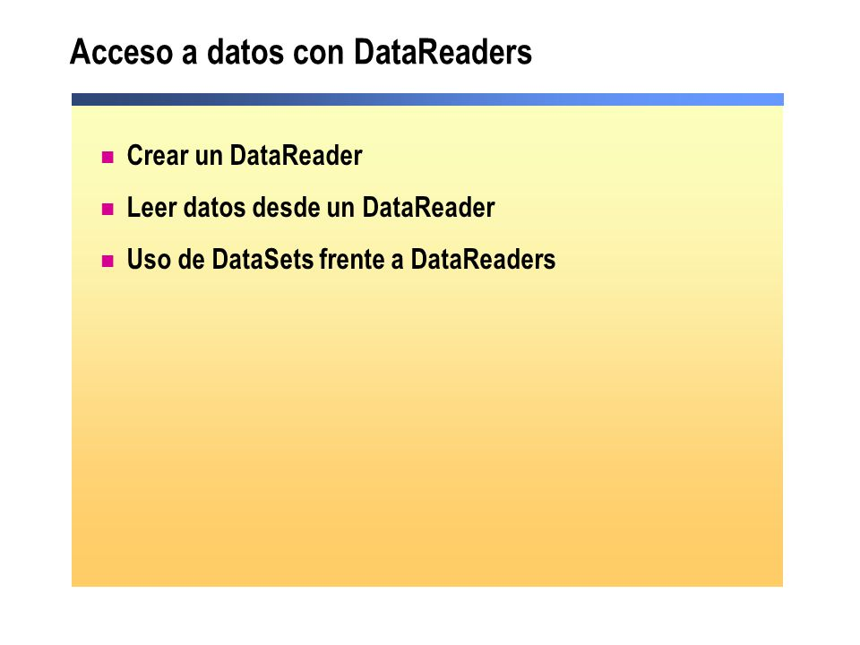 Acceso a datos con DataReaders