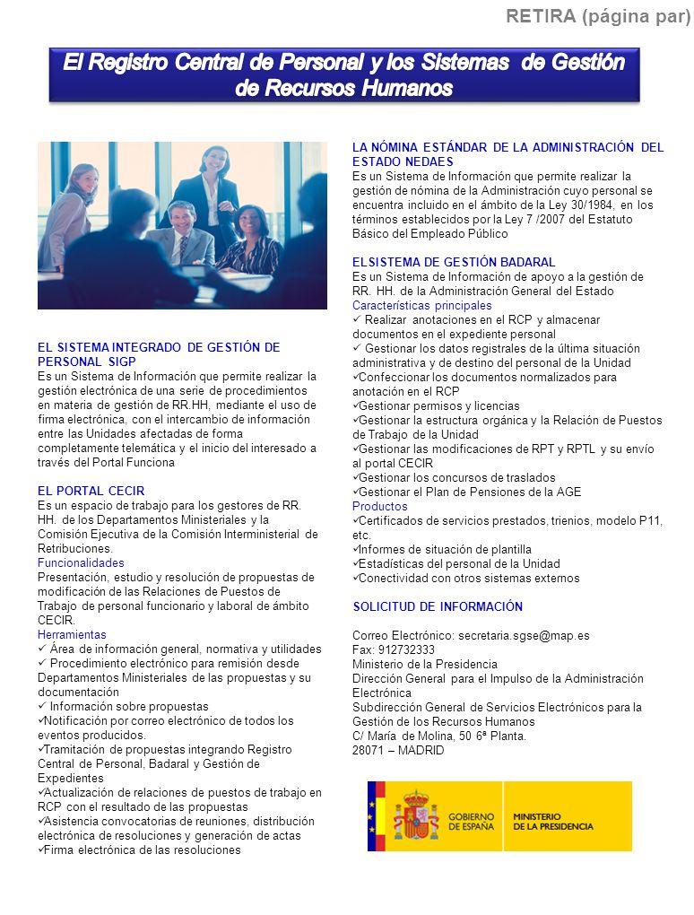 RETIRA (página par) El Registro Central de Personal y los Sistemas de Gestión de Recursos Humanos.