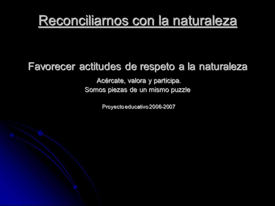 Reconciliarnos con la naturaleza