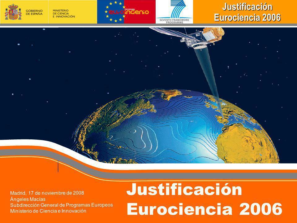 Justificación Eurociencia 2006 Madrid, 17 de noviembre de 2008
