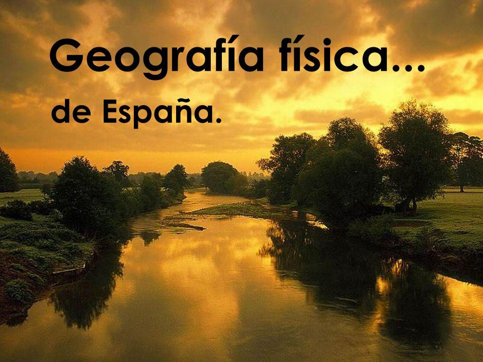 Geografía física... de España.