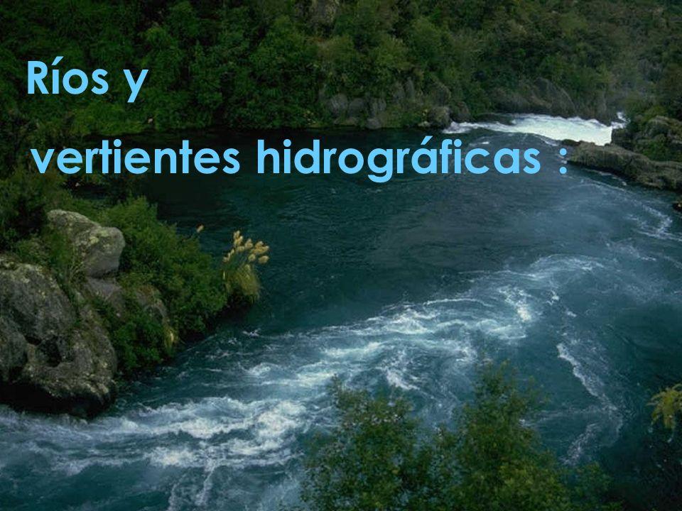 Ríos y vertientes hidrográficas :