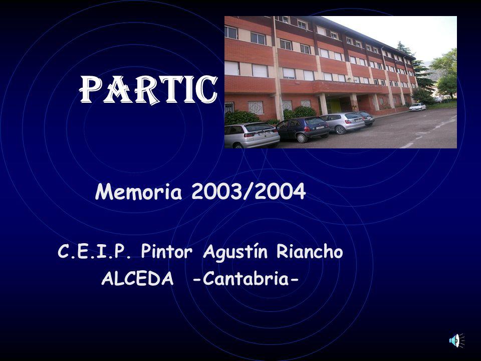 Memoria 2003/2004 C.E.I.P. Pintor Agustín Riancho ALCEDA -Cantabria-