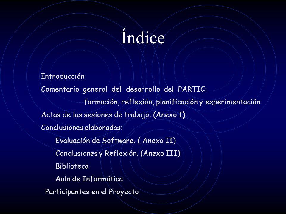 Índice Comentario general del desarrollo del PARTIC: