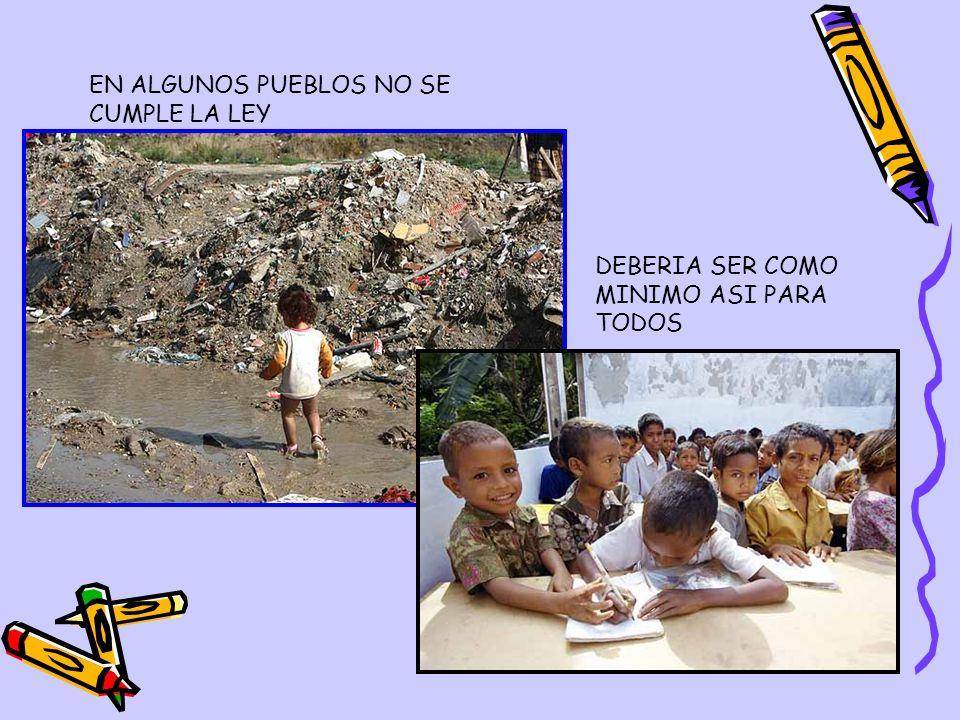 EN ALGUNOS PUEBLOS NO SE CUMPLE LA LEY