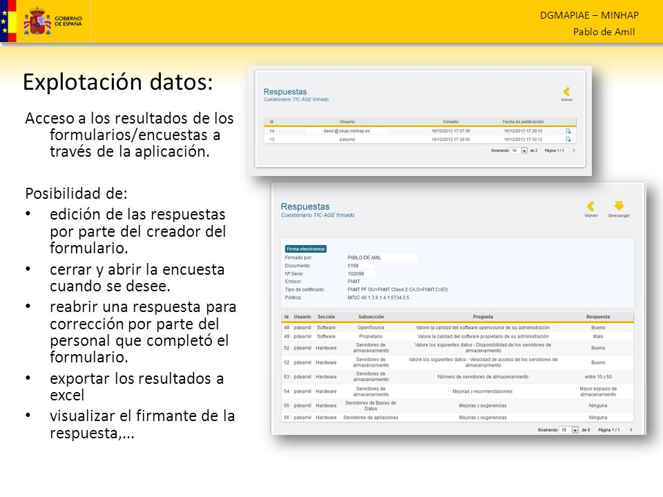 Explotación datos: Acceso a los resultados de los formularios/encuestas a través de la aplicación. Posibilidad de: