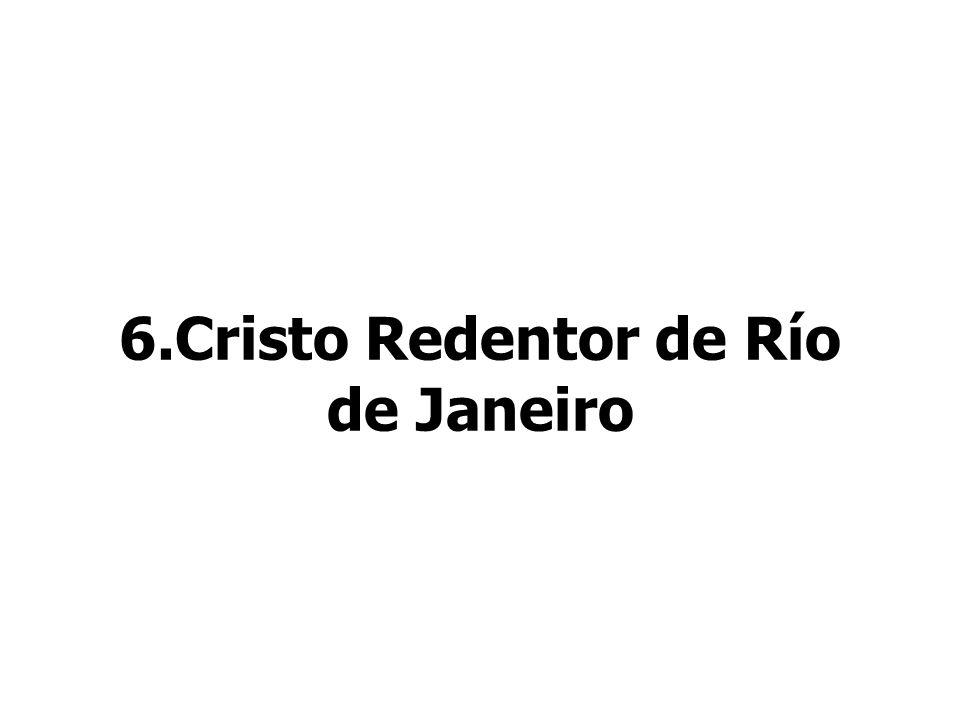 6.Cristo Redentor de Río de Janeiro