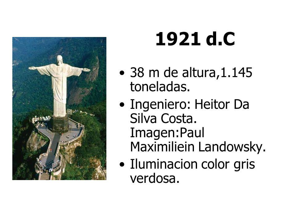 1921 d.C 38 m de altura,1.145 toneladas.