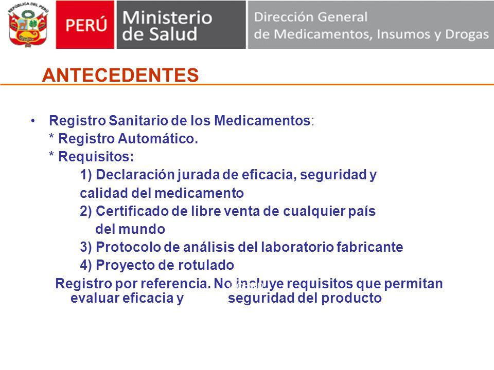 ANTECEDENTES Registro Sanitario de los Medicamentos: