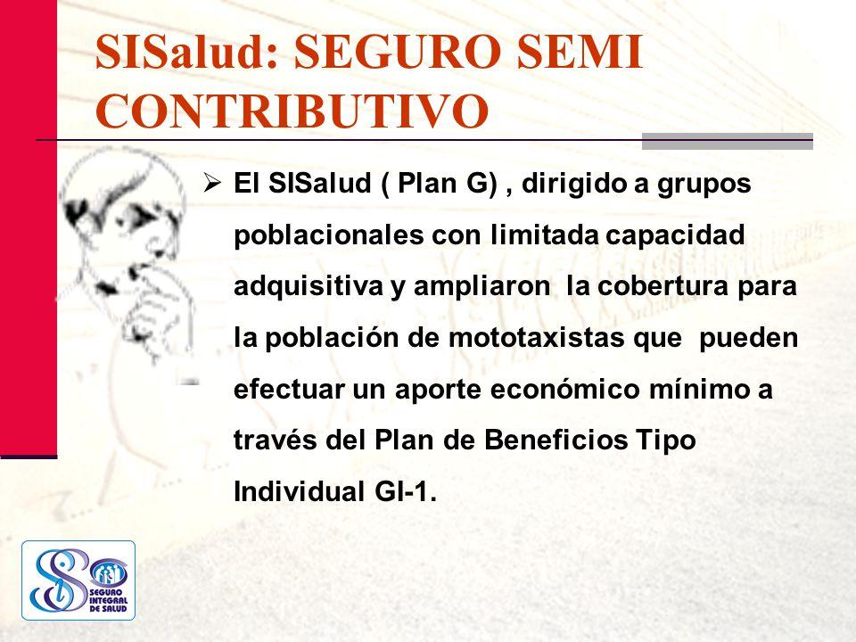 SISalud: SEGURO SEMI CONTRIBUTIVO