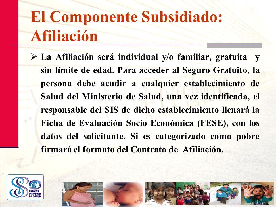 El Componente Subsidiado: Afiliación