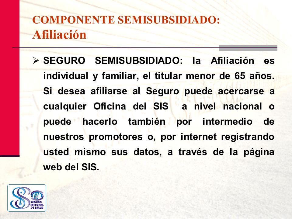 COMPONENTE SEMISUBSIDIADO: Afiliación