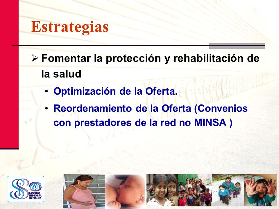 Estrategias Fomentar la protección y rehabilitación de la salud