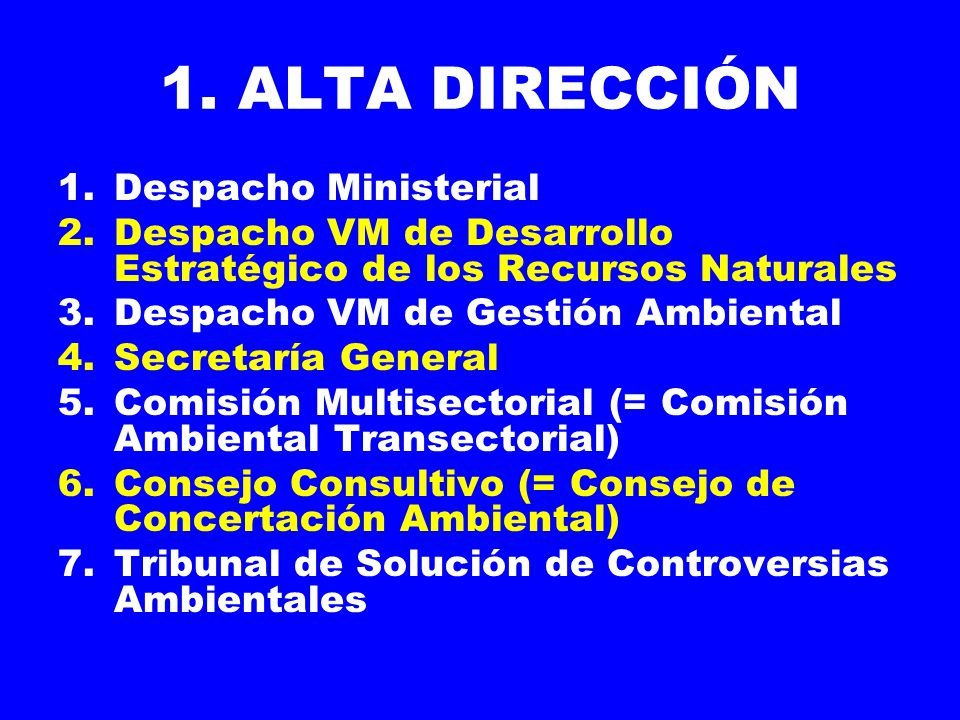 1. ALTA DIRECCIÓN Despacho Ministerial
