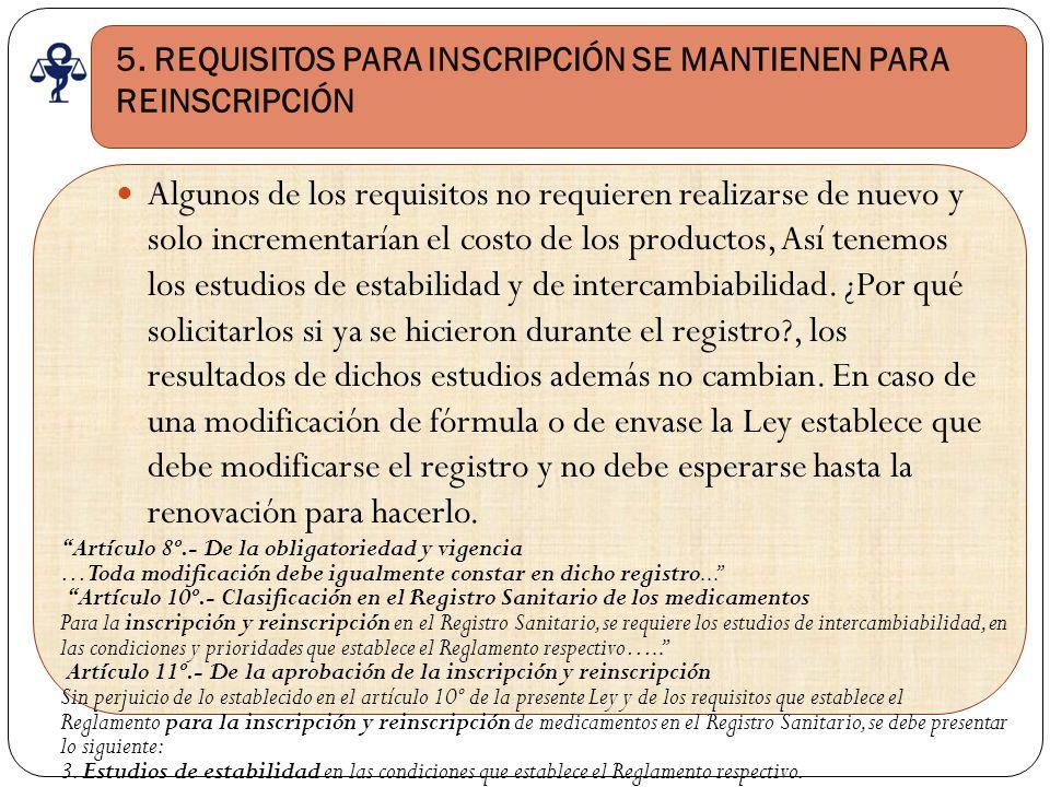 5. REQUISITOS PARA INSCRIPCIÓN SE MANTIENEN PARA REINSCRIPCIÓN