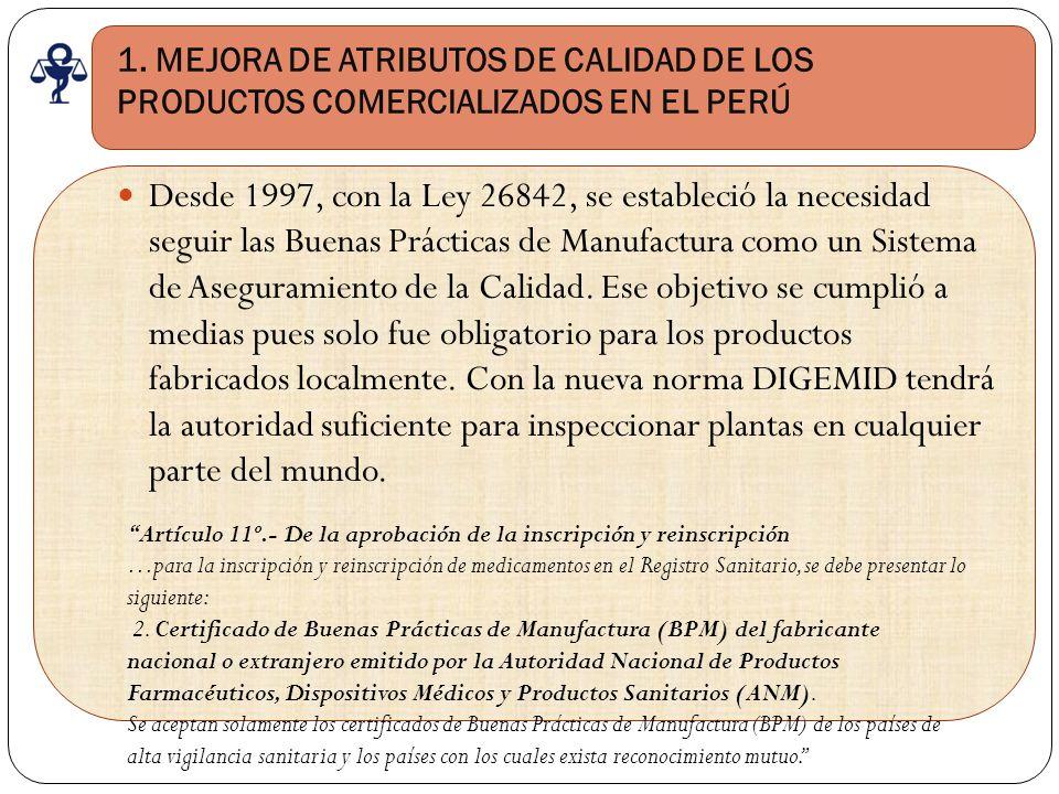 1. MEJORA DE ATRIBUTOS DE CALIDAD DE LOS PRODUCTOS COMERCIALIZADOS EN EL PERÚ